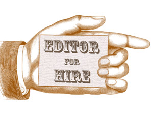 Editor for hire in indie publishing