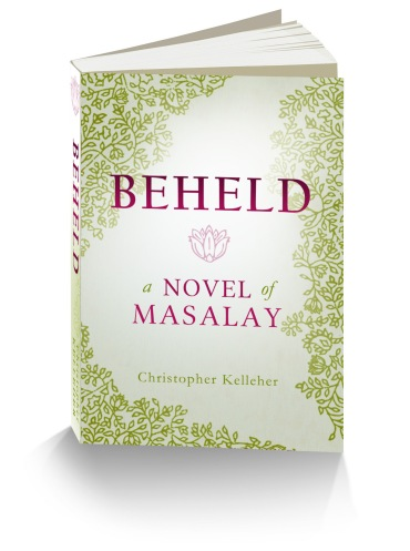Beheld: A Novel of Masalay by Christopher Kelleher